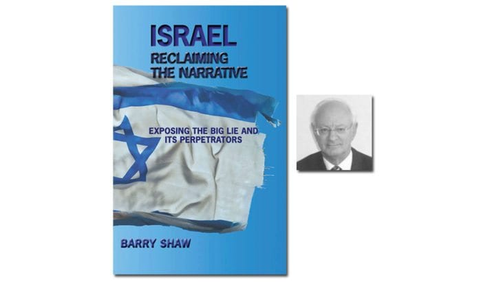 Barry Shaw og hans siste bok Israel - reclaiming the narrative.