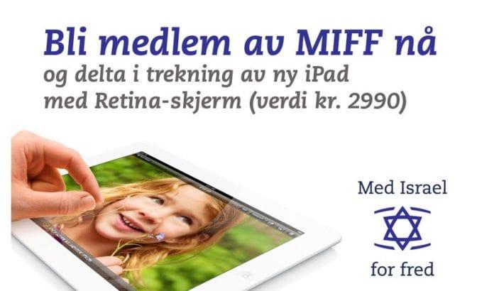 Bli medlem av MIFF og vis at du støtter Israels sak i Norge!