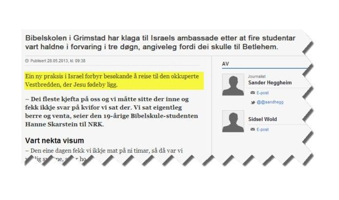 Skjermdump fra Nrk.no 7. juni 2013. Feilen har ligget i over én uke, selv om alle vet at den markerte setningen ikke har rot i virkeligheten.