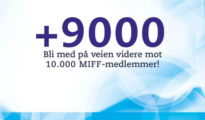 Tirsdag 2. juni passerte MIFF ni tusen medlemmer.