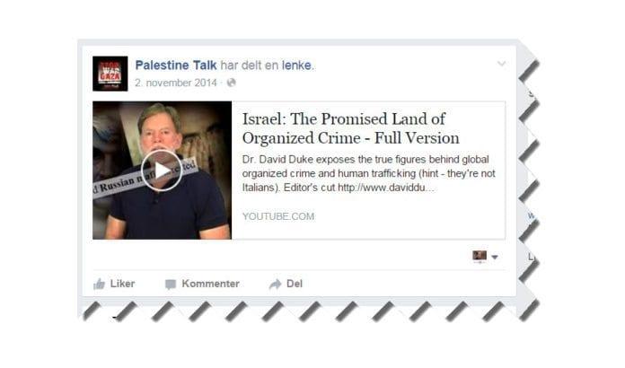 Palestine Talk deler blant annet lenke til en video av den amerikanske ny-nazisten David Duke.