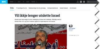 Ifølge NRK og NTB ønsker ikke lenger Hamas at Israel skal utslettes. Stemmer det? (Foto: Faksimile NRK)