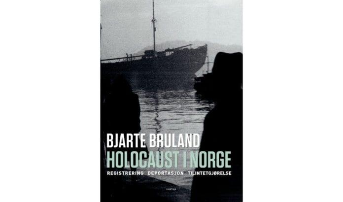 Holocaust i Norge av Bjarte Bruland. (Omslag: Dreyers forlag)