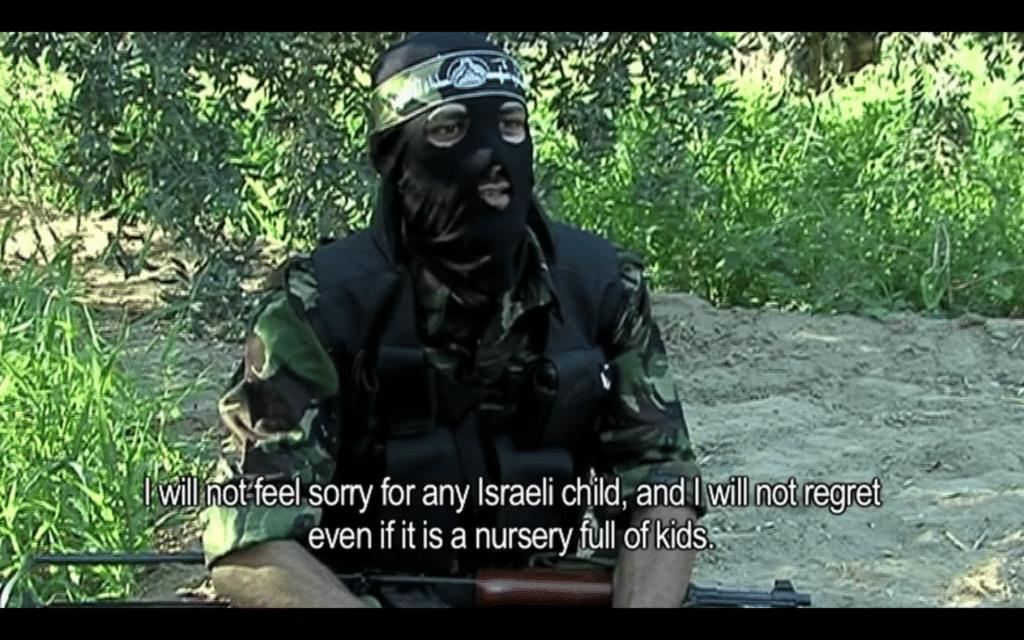 """""""Jeg kommer ikke til å ha medlidenhet med noe israelsk barn, og jeg kommer ikke til å angre selv om det måtte være en barnehage full av barn."""" (Skjermdump fra filmen)"""