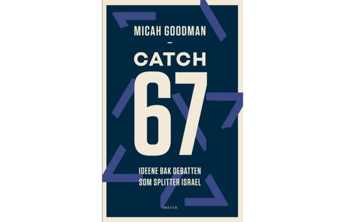 Catch-67 av Micah Goodman.
